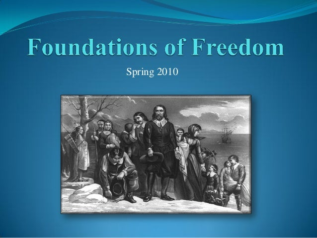 2010 5-31 foundations-of_freedom_2_