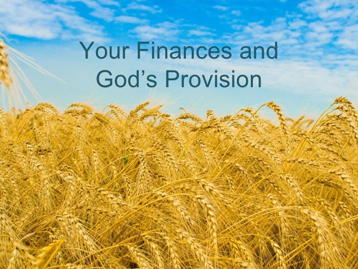 2010.9.12 your finances and god's provision