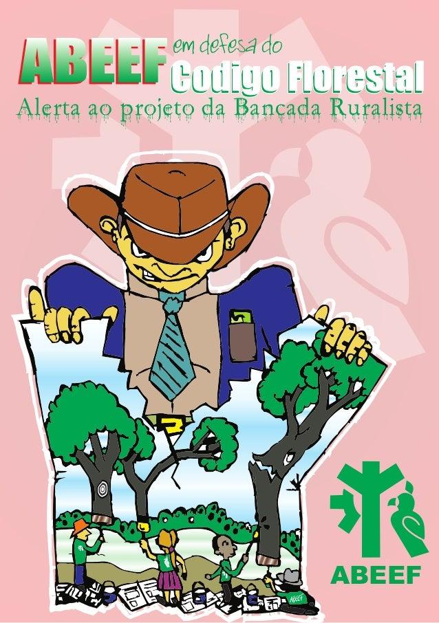 Alerta ao Projeto da Bancada Ruralista, 2010.