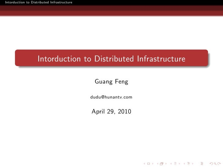 """2010 ChinaDatabaseCon """"Intorduction to Distributed Infrastructure"""""""