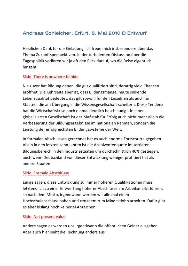 Andreas Schleicher, Erfurt, 8. Mai 2010 – Entwurf   Herzlichen Dank für die Einladung, ich freue mich insbesondere über da...