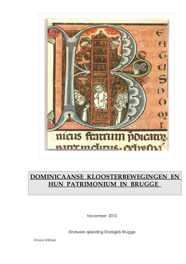 Brugge  Gidsenbond ; -Dominicaanse kloosterbeweging xx 2010-eindwerk