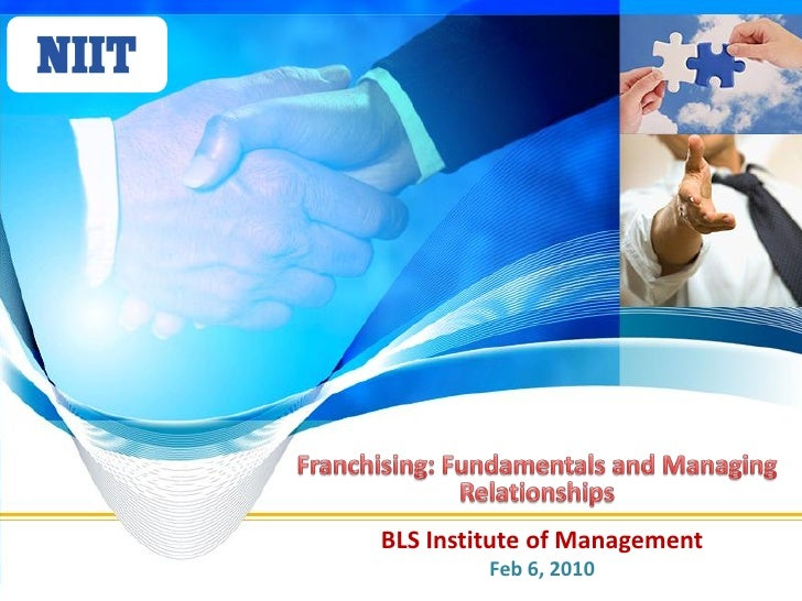 Franchising - Fundamentals And Managing Relationships