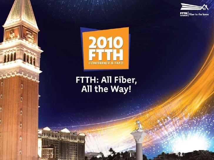 2010 FTTH Best Practices for Bundle Services