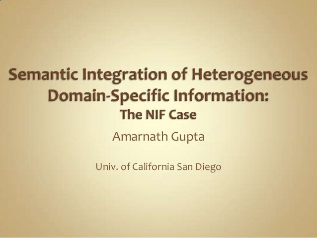 Semantic Integration for Heterogeneous Domain-specific Information: The NIF Case