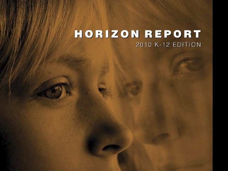 NMC Horizon Report > 2010 K-12 Edition Presentation