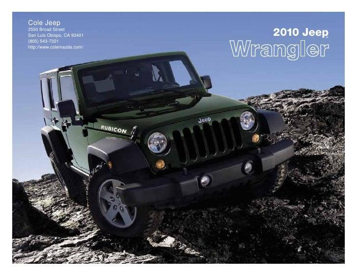 Cole Jeep 3550 Broad Street San Luis Obispo, CA 93401   2010 Jeep                                     ® (805) 543-7321 htt...