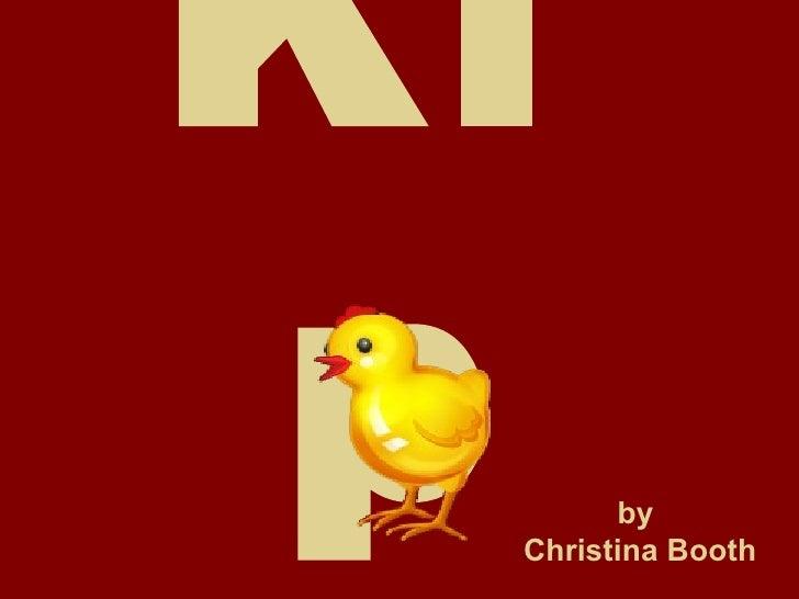 Ki p by  Christina Booth