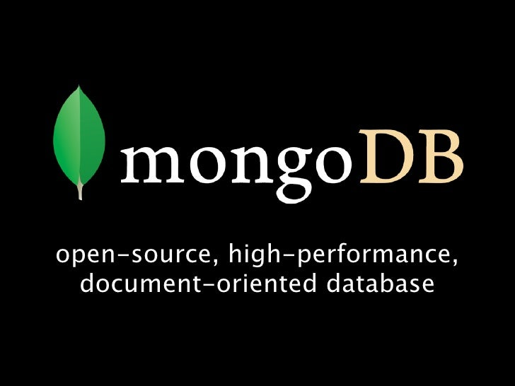open-source, high-performance,   document-oriented database