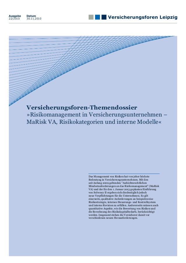 Ausgabe   Datum22/2010   30.11.2010          Versicherungsforen-Themendossier          »Risikomanagement in Versicherungsu...