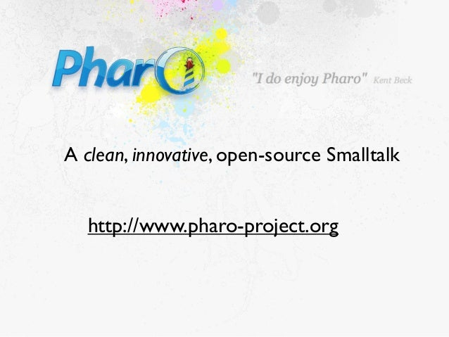 http://www.pharo-project.orgA clean, innovative, open-source Smalltalk