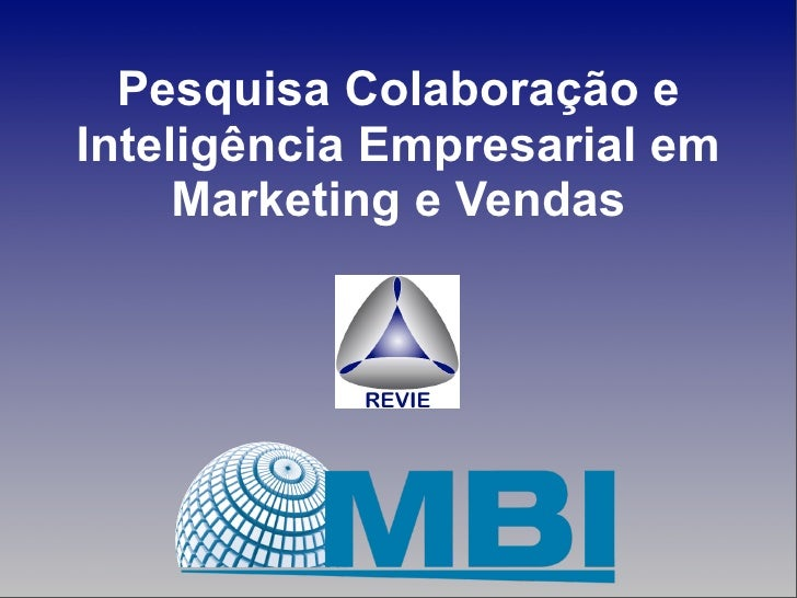2010 resultados-pesquisa-inteligencia-empresarial-colaboracao-marketing vendas-mbi-revie