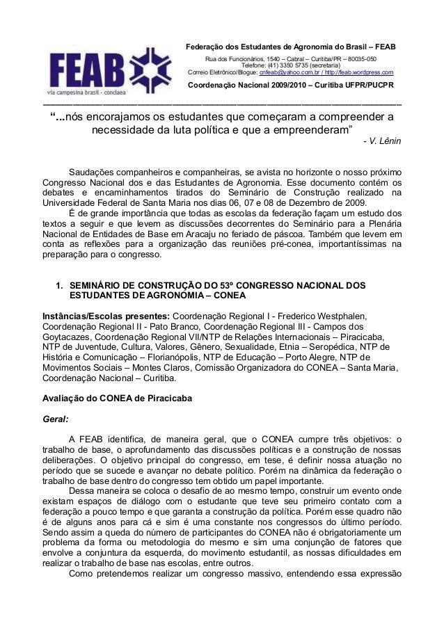 Federação dos Estudantes de Agronomia do Brasil – FEAB                                        Rua dos Funcionários, 1540 –...