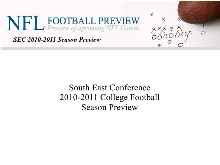 SEC 2010-2011 Season Preview