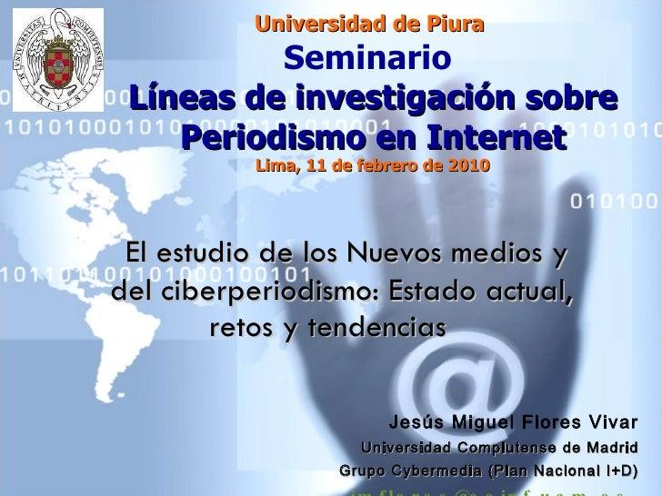 2010 Seminario Cibermedios Jesusflores U Piura