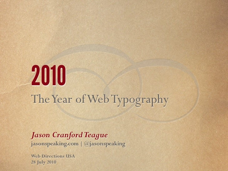 2010: The Year of Web Typography - WebDirections