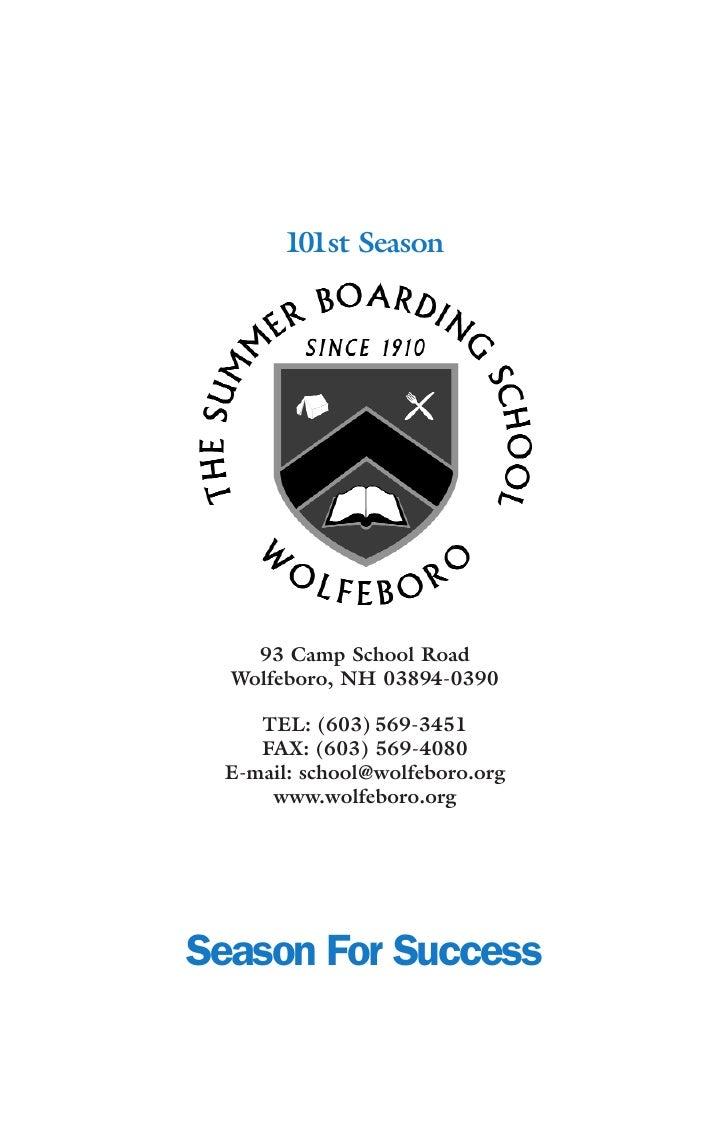 101st Season         93 Camp School Road   Wolfeboro, NH 03894-0390      TEL: (603) 569-3451     FAX: (603) 569-4080  E-ma...