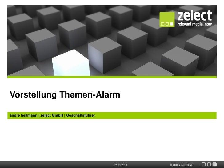 Vorstellung Themen-Alarm  andré hellmann | zelect GmbH | Geschäftsführer                                                  ...