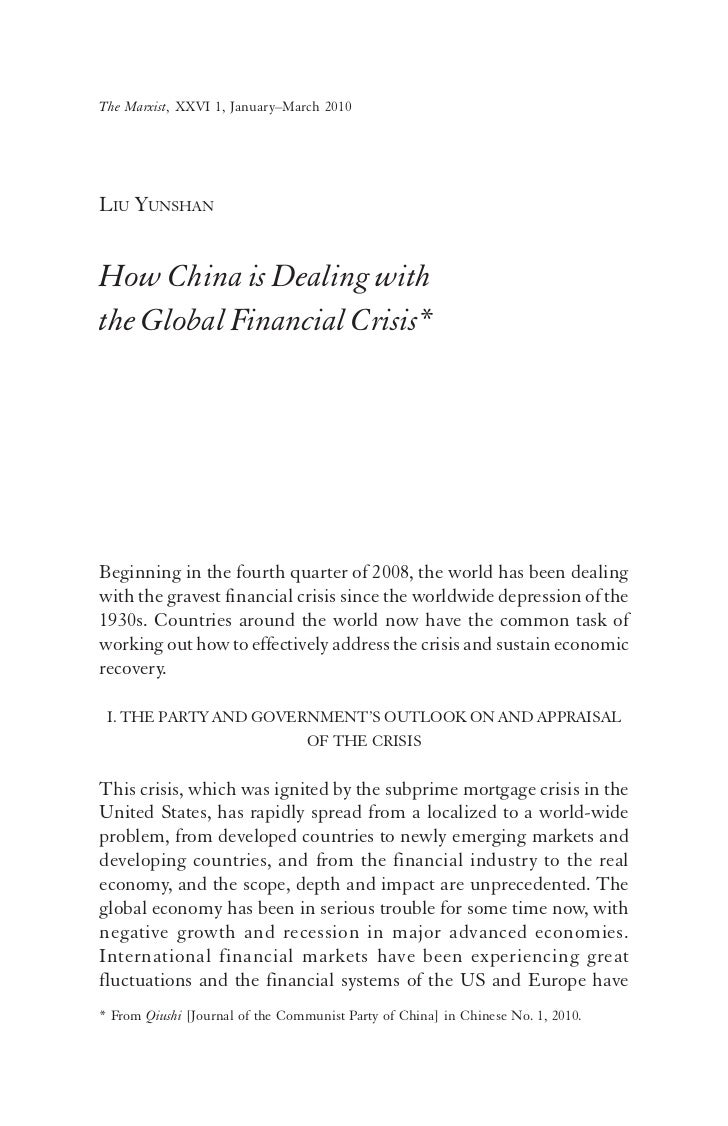The Marxist, XXVI 1, January–March 2010LIU YUNSHANHow China is Dealing withthe Global Financial Crisis*Beginning in the fo...