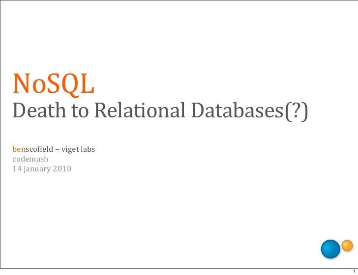 NoSQL @ CodeMash 2010