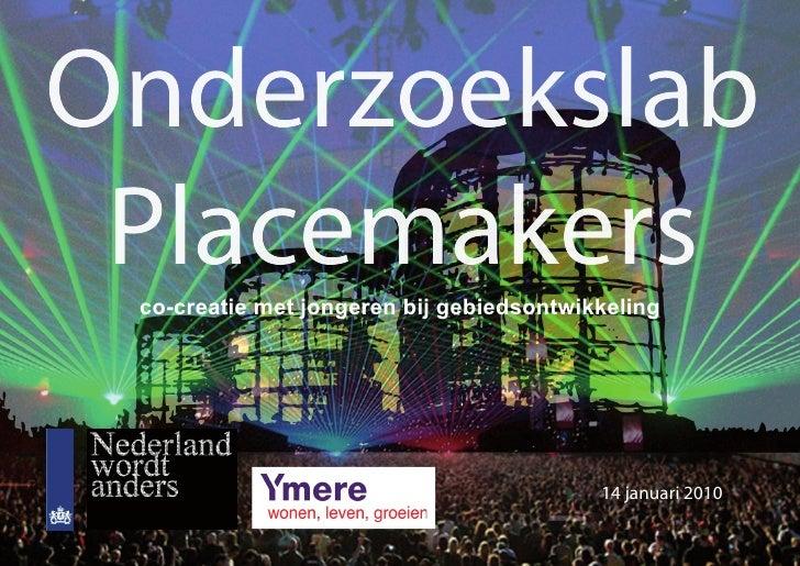 Onderzoekslab  Placemakers  co-creatie met jongeren bij gebiedsontwikkeling                                               ...