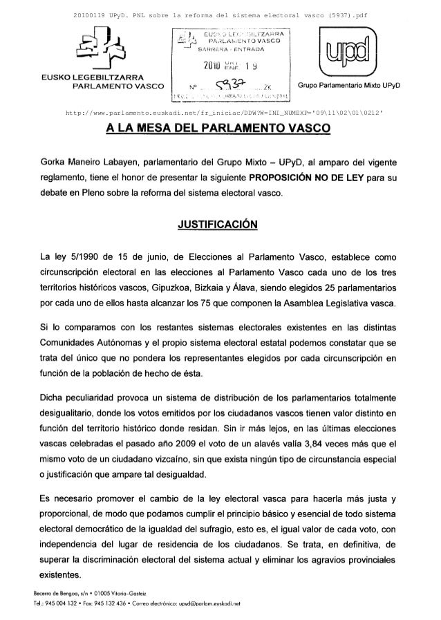 20100119 UPyD. PNL sobre la reforma del sistema electoral vasco (5937).pdf http://www.parlamento.euskadi.net/fr_iniciac/DD...