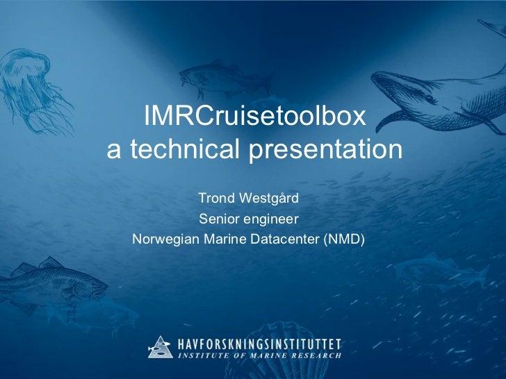 IMRCruisetoolbox: A Technical Presentation