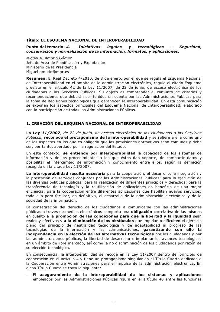 Título: EL ESQUEMA NACIONAL DE INTEROPERABILIDADPunto del temario: 4.   Iniciativas    legales   y  tecnológicas     -    ...