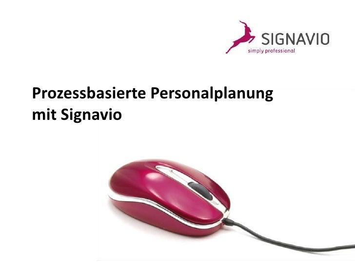 Prozessbasierte Personalplanungmit Signavio<br />
