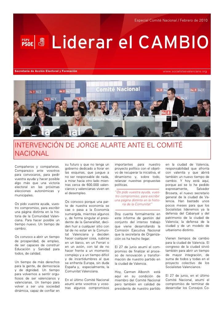 Especial Comité Nacional / Febrero de 2010                             Liderar el CAMBIO Secretaría de Acción Electoral y ...