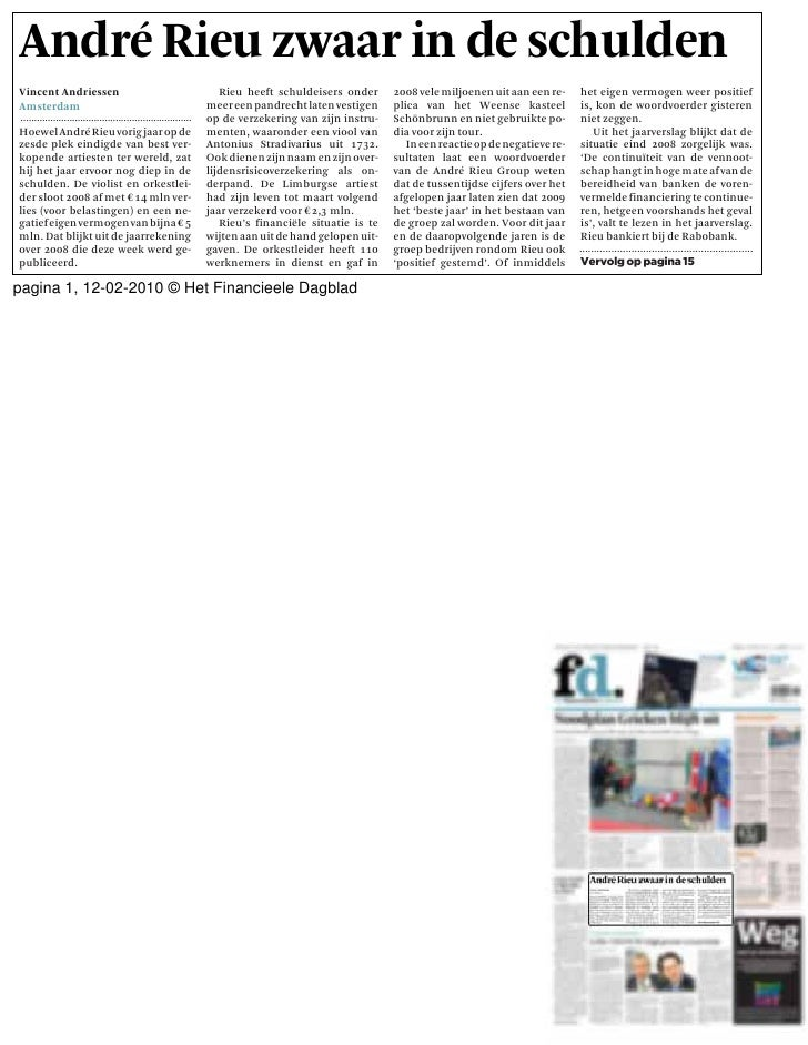 André Rieu zwaar in de schulden Vincent Andriessen                                                    Rieu heeft schuldeis...