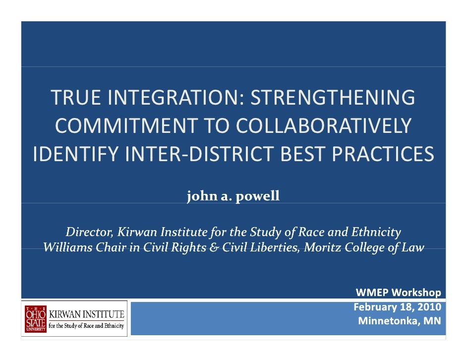 TRUE INTEGRATION: STRENGTHENING   COMMITMENT TO COLLABORATIVELY IDENTIFY INTER DISTRICT BEST PRACTICESIDENTIFY INTER‐DISTR...