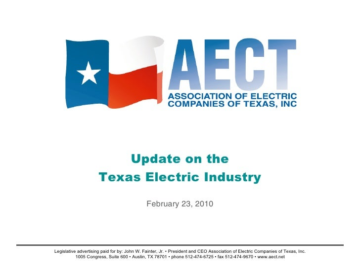Update on the                       Texas Electric Industry                                               February 23, 201...