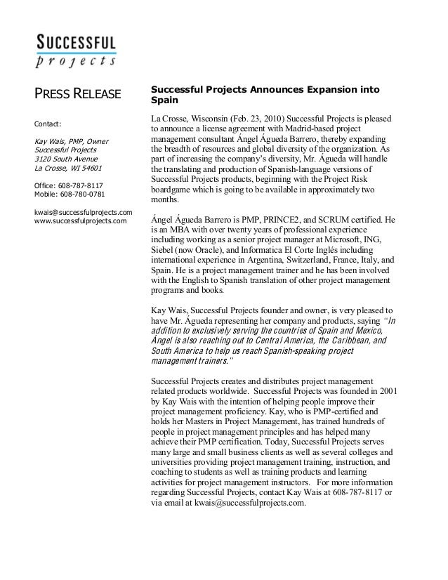 PRESS RELEASE      Contact:     Kay Wais, PMP, Owner  Successful Projects  3120 South Avenue  La Cro...
