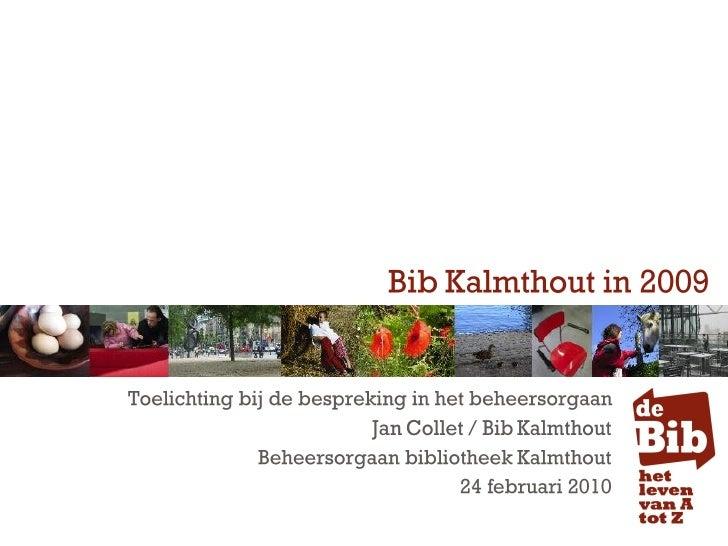 Bib Kalmthout in 2009