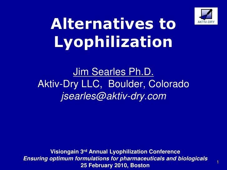 Alternatives To Lyophilization Visiongain Lyo Searles