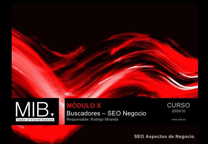 2010 02 SEO Business Rodrigo Miranda Mib