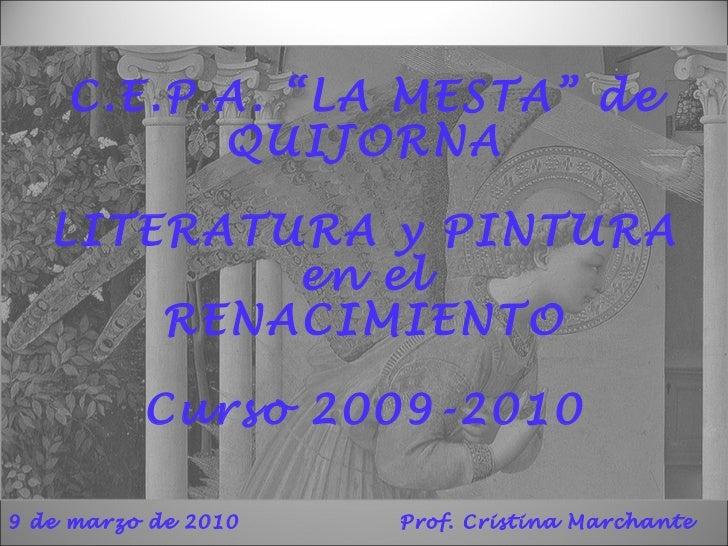 """C.E.P.A. """"LA MESTA"""" de QUIJORNA LITERATURA y PINTURA en el RENACIMIENTO Curso 2009-2010   9 de marzo de 2010 Prof. Cristin..."""