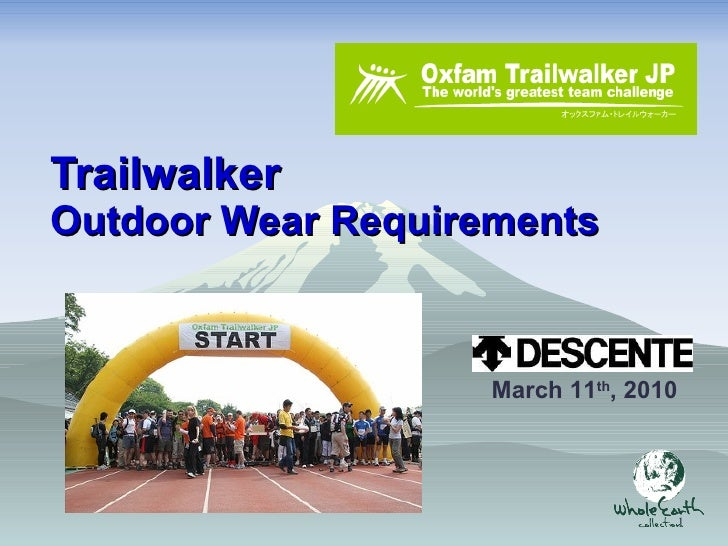 Outdoor Wear Requirements (by Descente)