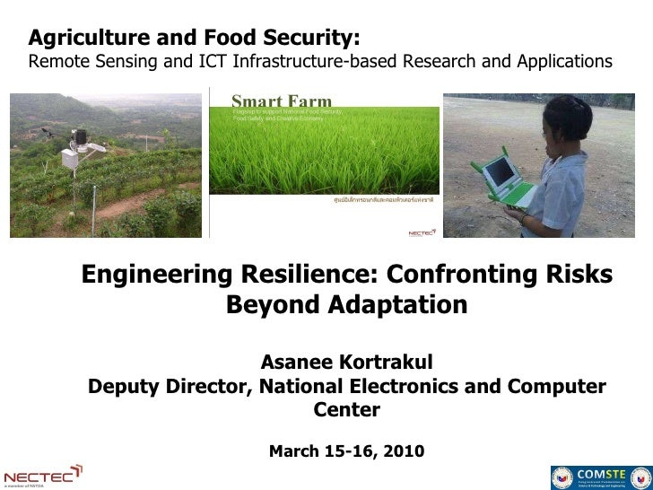 Agriculture and Food Security:  Remote Sensing and ICT Infrastructure-based Research and Applications Engineering Resilien...
