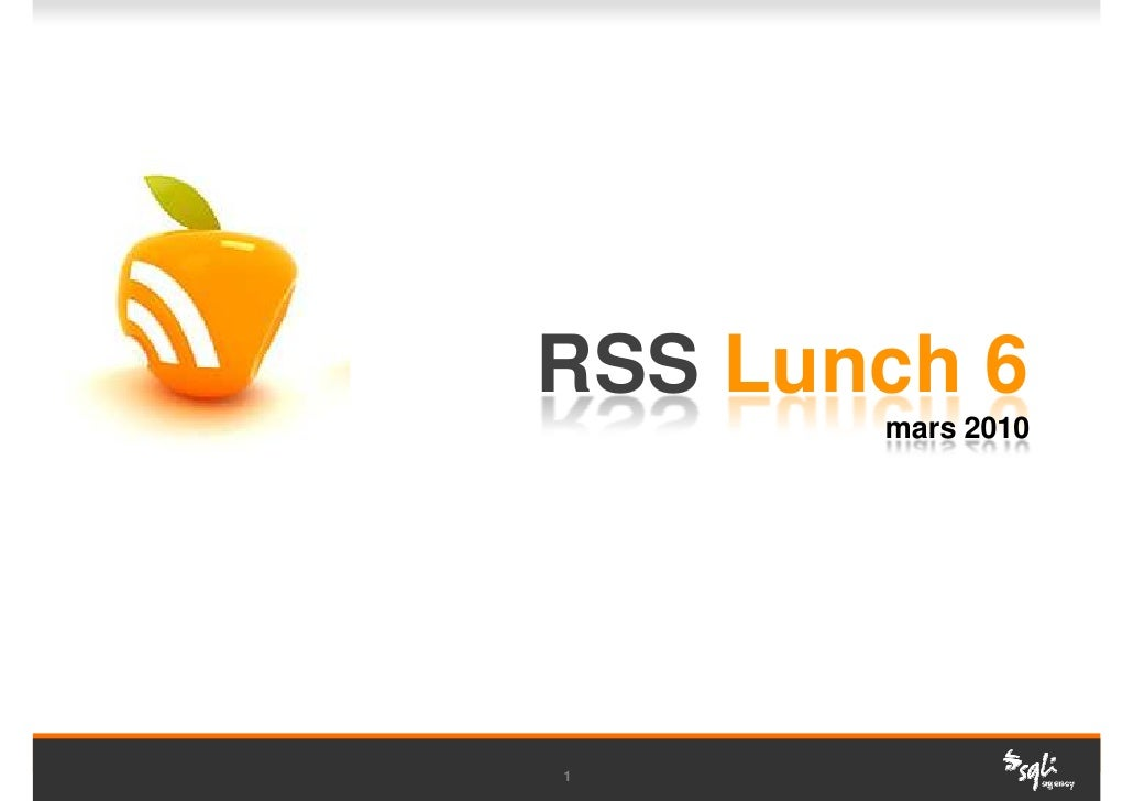RSS Lunch 6        mars 2010     1