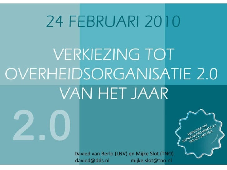 Davied van Berlo (LNV) en Mijke Slot (TNO) [email_address]   mijke.slot@tno.nl