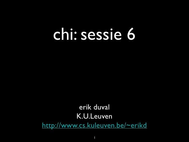 CHI sessie 6