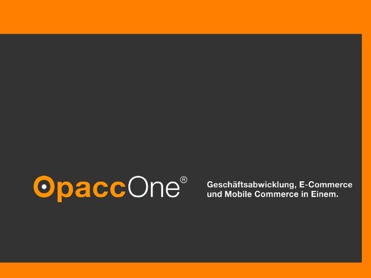 Opacc Präsentation  © Opacc,  03/28/10