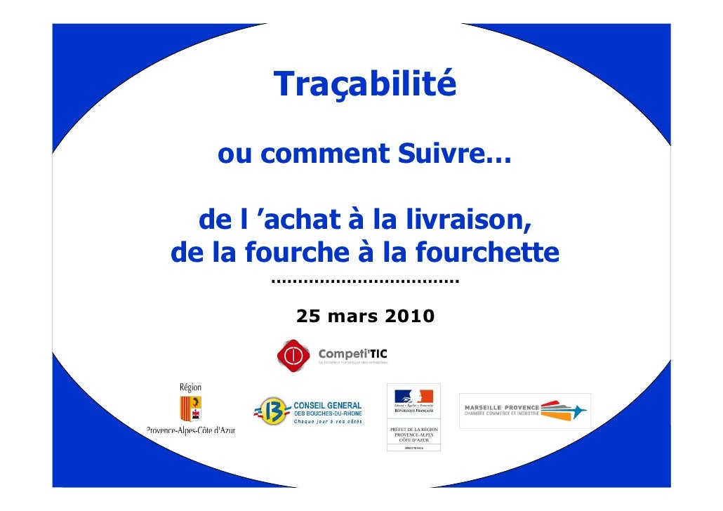 2010 03 25 Traçabilite by competitic