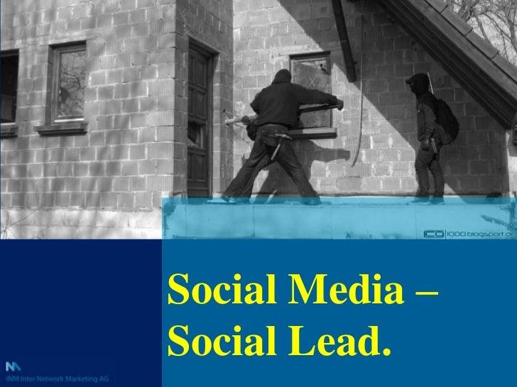 Social Media – Social Lead.<br />
