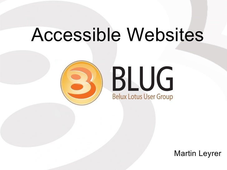 Accessible Websites Martin Leyrer