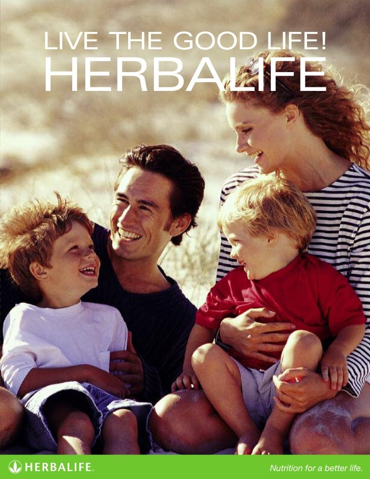LIVE THE GOOD LIFE!HERBALIFE