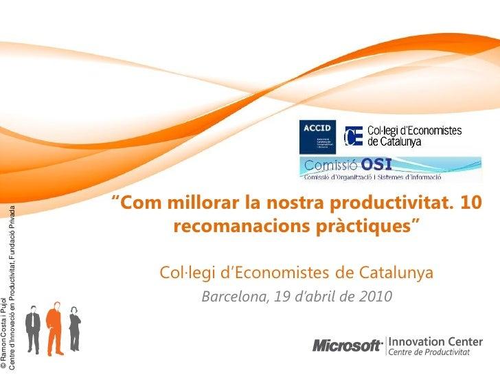 20100419 comissio osi-coleconomistes-milloraproductivitat