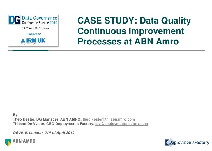 CASE STUDY: Data Quality                                      Continuous Improvement                                      ...
